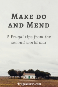 Make do and mend - 5 frugal tips from the second world war