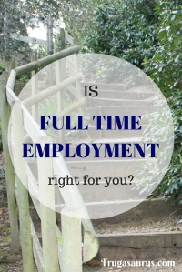 Is full time employment right for you? The case for part time.