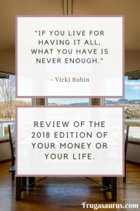 Review of Your Money Or Your Life by Vicki Robin