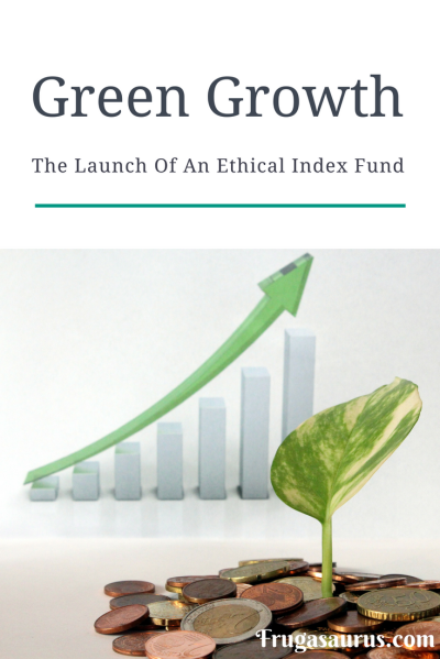Green Growth - The Launch Of An Ethical index Fund