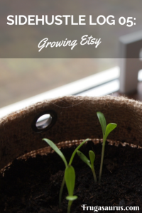 Sidehustle Log 05 Growing Etsy! #etsy #printables #digital