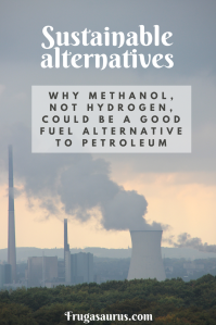 Sustainable alternatives and the methanol economy. Why methanol, not hydrogen, could be a good fuel alternative to petroleum.
