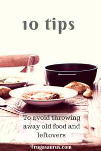 10 tips to avoid food waste by making use of those leftovers and vegetables past their prime! #bethechange #foodwaste #movethedate